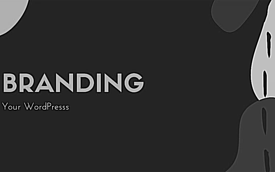 Branding Your WordPress Website