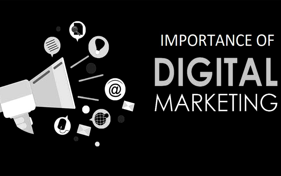Importance of Digital Marketing in A Business